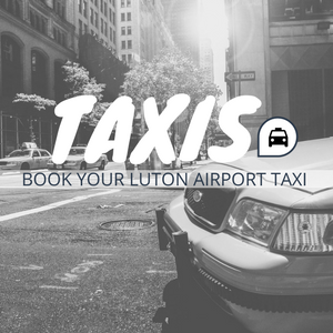 Book your Luton Taxis here
