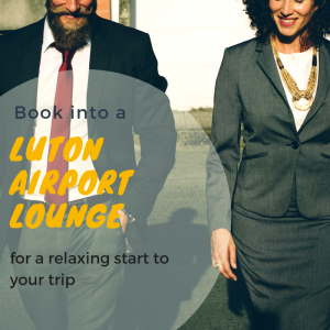Airport Lounges at Luton Airport